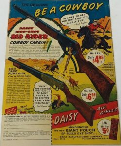 The Red Rider lever action gun were cooler but we thought the pumps were more powerful. This is a 1951 advertisement.